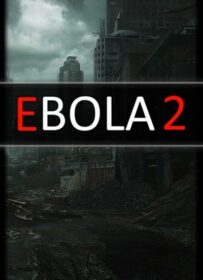Ebola 2 torrent download RePack from xatab