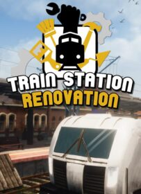 Train Station Renovation download torrent RePack from xatab