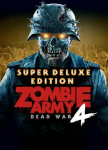Zombie Army 4 Dead War - Super Deluxe Edition download torrent RePack from xatab